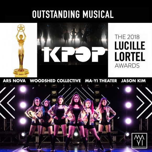 KPOP Wins Lucille Lortel Award 2018 Best Musical, Ma-YI, Woodshed