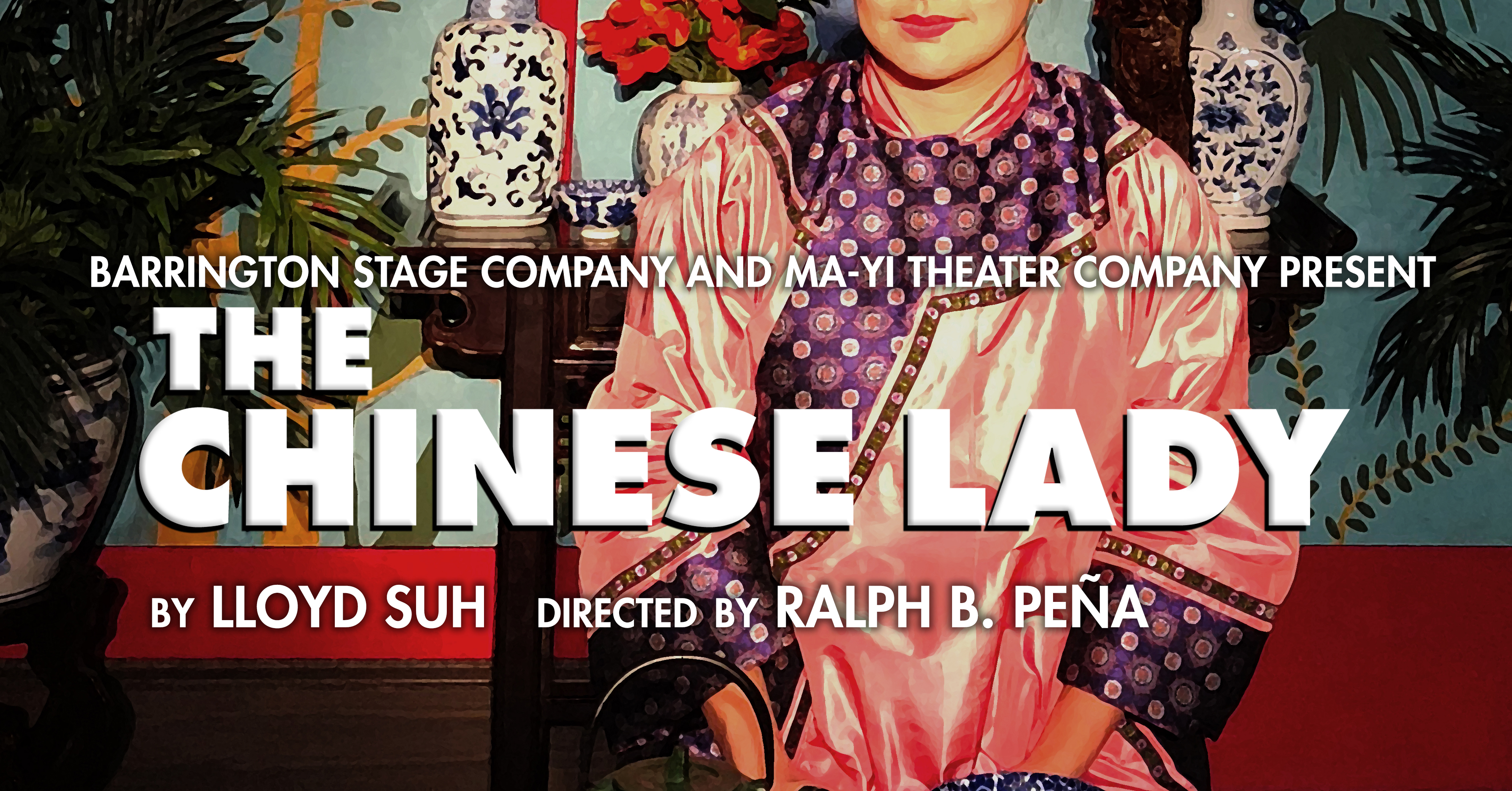 5bd4119ee3a2 The Chinese Lady Opens July 26th at Barrington Stage